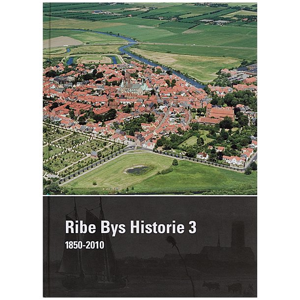 Ribe Bys Historie bd. 3